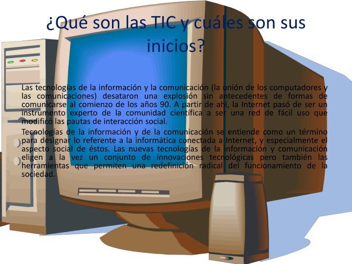 ¿Qué son las TIC y cuáles son sus inicios?