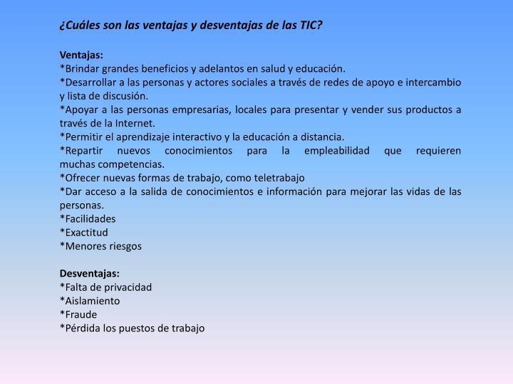 ¿Cuáles son las ventajas y desventajas de las TIC?