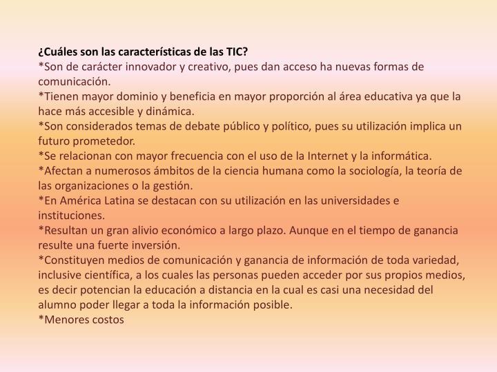 ¿Cuáles son las características de las TIC?