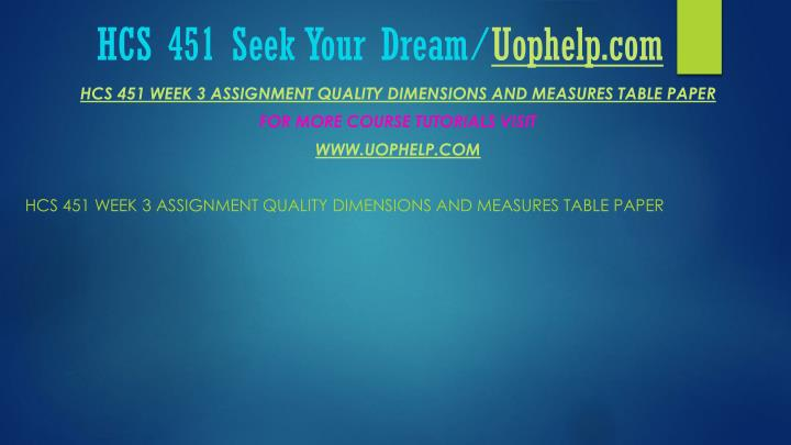 Hcs 451 seek your dream uophelp com2