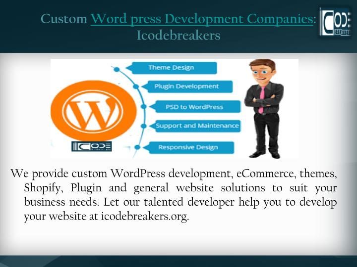 Custom word press development companies icodebreakers