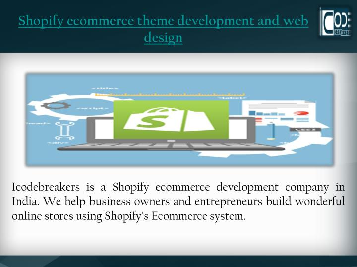 Shopify ecommerce theme development and web design