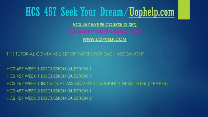Hcs 457 seek your dream uophelp com1