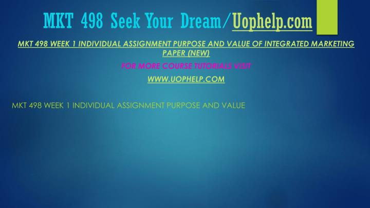 Mkt 498 seek your dream uophelp com1