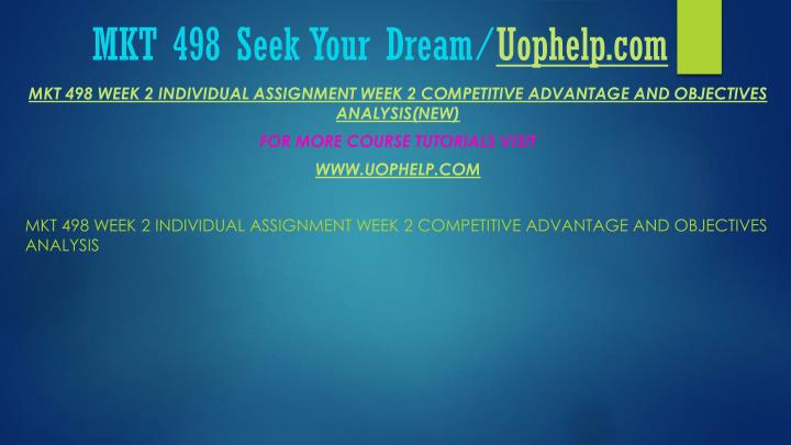 Mkt 498 seek your dream uophelp com2