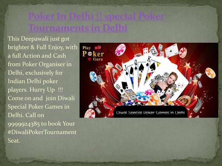 Poker In Delhi || special Poker Tournaments in Delhi