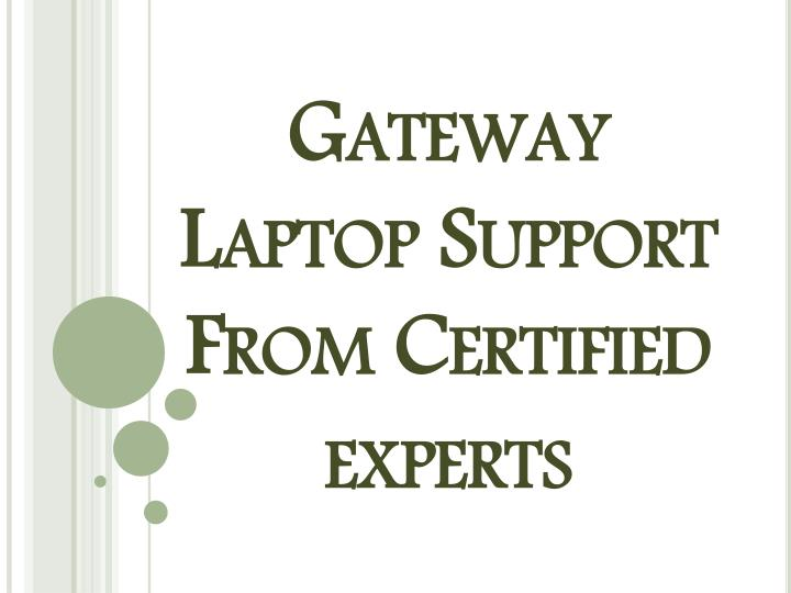 Gateway laptop support from certified experts