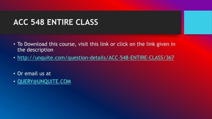 ACC 548 ENTIRE CLASS