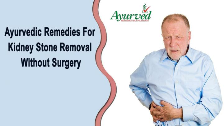 Ayurvedic remedies for kidney stone removal without surgery