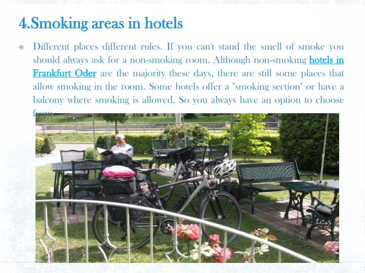 4.Smoking areas in hotels
