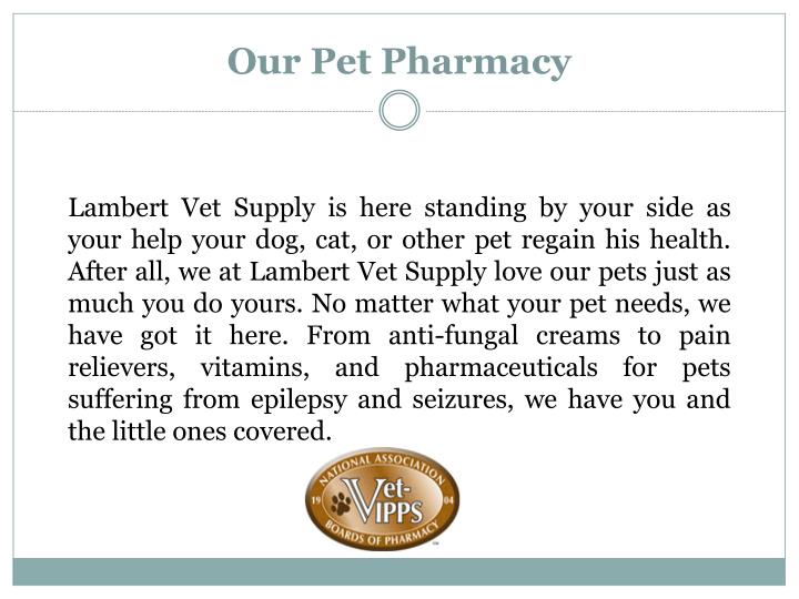 Our pet pharmacy