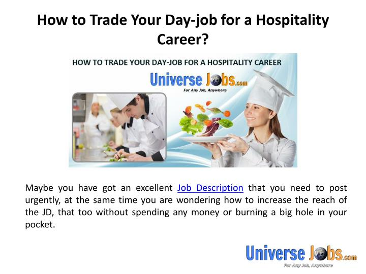 How to trade your day job for a hospitality career