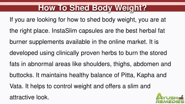 How To Shed Body Weight?