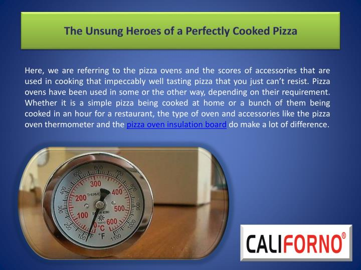 The unsung heroes of a perfectly cooked pizza1