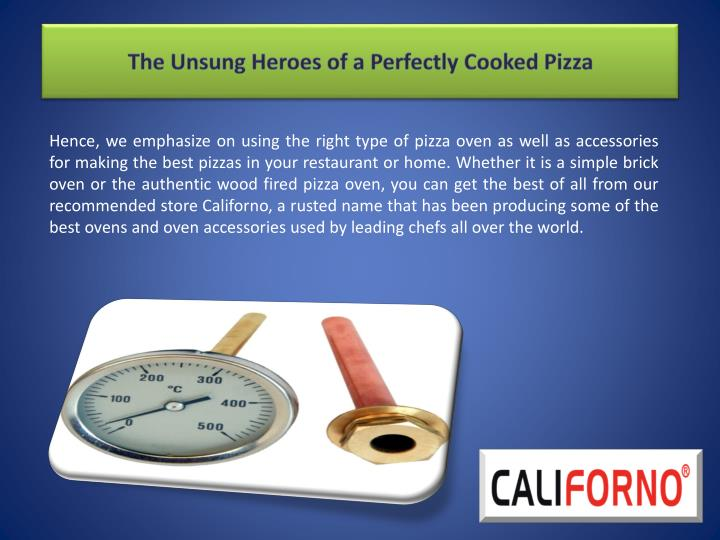 The unsung heroes of a perfectly cooked pizza2