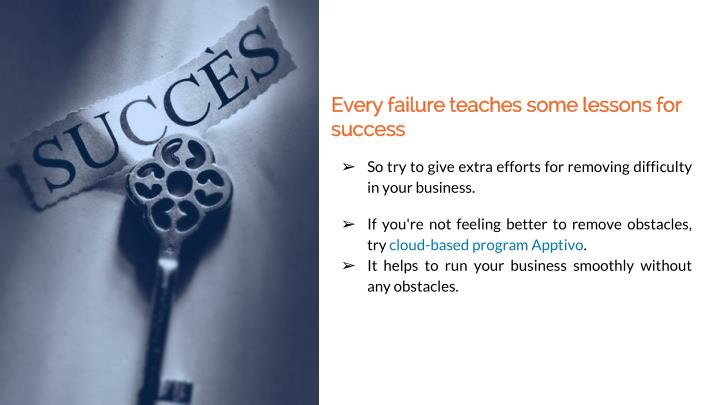 Every failure teaches some lessons for success