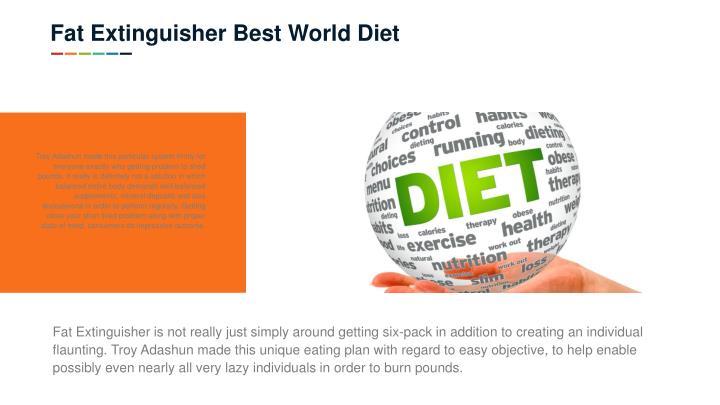 Fat Extinguisher Best World Diet