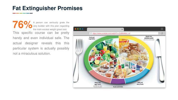 Fat Extinguisher Promises