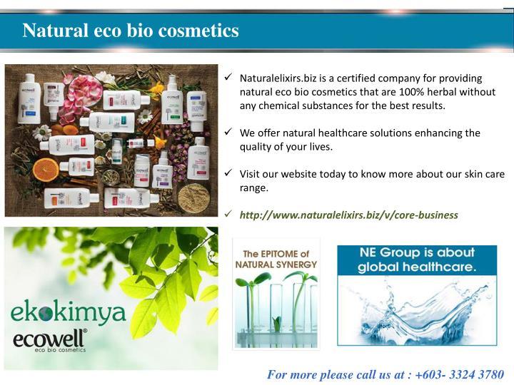 Natural eco bio cosmetics