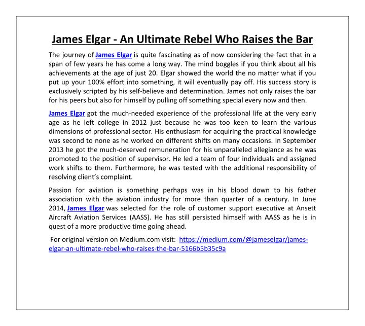 James Elgar - An Ultimate Rebel Who Raises the Bar