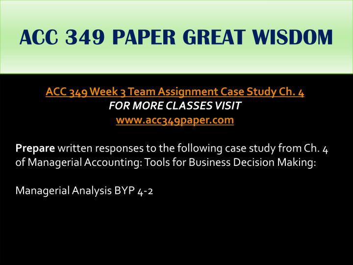 ACC 349 PAPER GREAT WISDOM