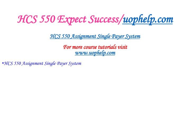 Hcs 550 expect success uophelp com2