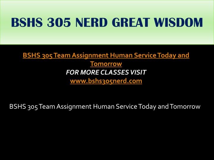 BSHS 305 NERD GREAT WISDOM