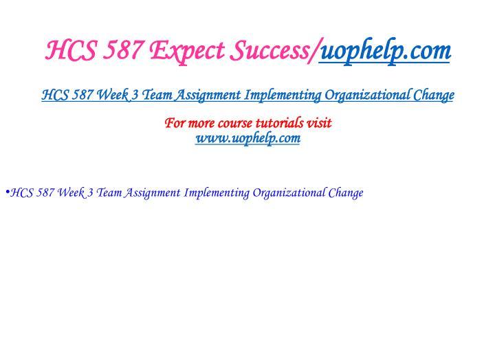HCS 587 Expect Success/