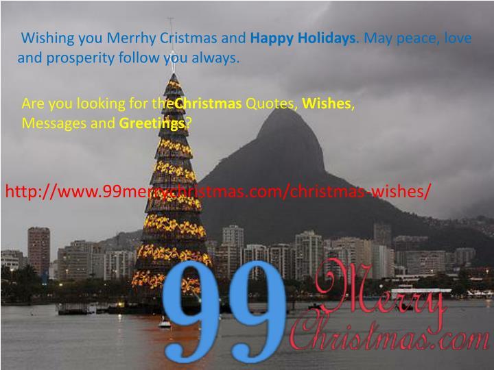 Wishing you Merrhy Cristmas and
