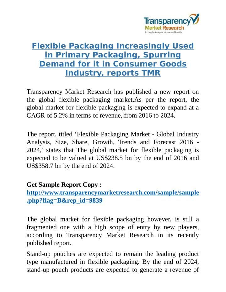 Flexible Packaging Increasingly Used