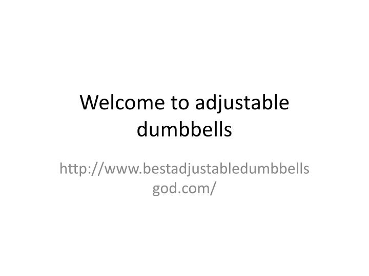 Welcome to adjustable