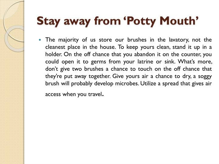 Stay away from 'Potty Mouth'