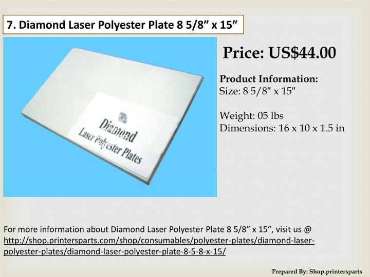 7. Diamond Laser Polyester Plate 8 5/8″ x 15″