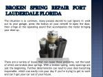 broken spring repair fort lauderdale florida