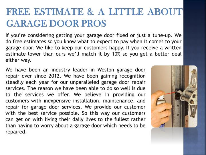 Free Estimate & A Little About Garage Door Pros