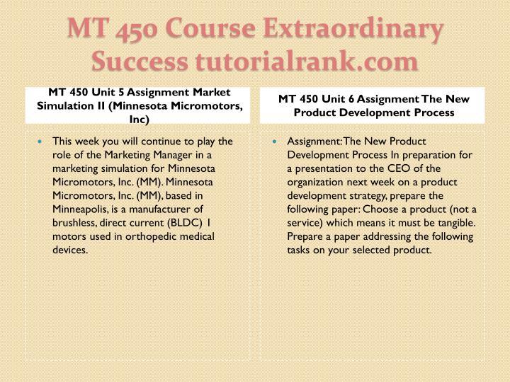 MT 450 Unit 5 Assignment Market Simulation II (Minnesota Micromotors, Inc)