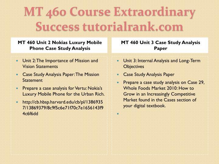 MT 460 Unit 2 Nokias Luxury Mobile Phone Case Study Analysis