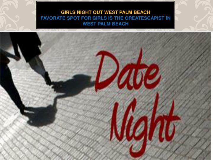 girls night out west palm