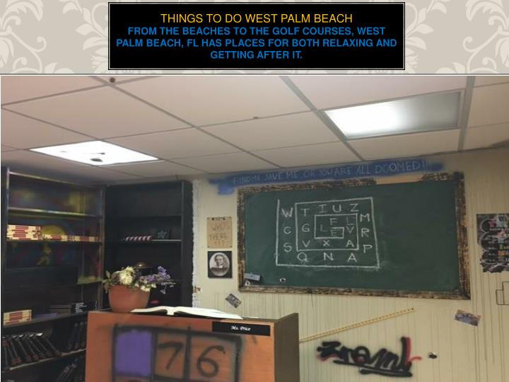 Things to do west palm