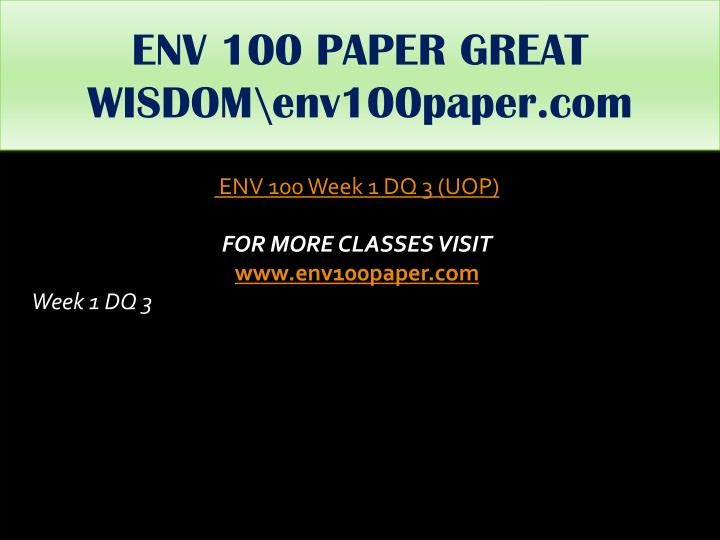 ENV 100 PAPER GREAT WISDOM\env100paper.com