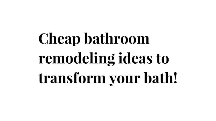 Cheap bathroom