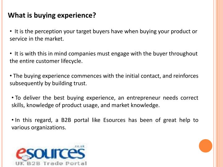 What is buying experience?