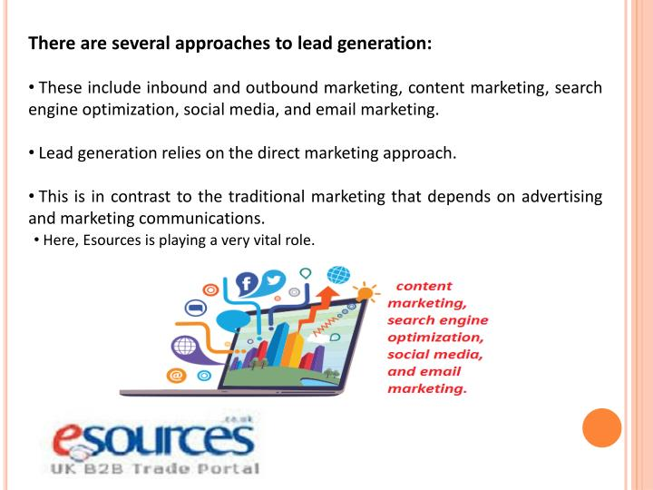 There are several approaches to lead generation: