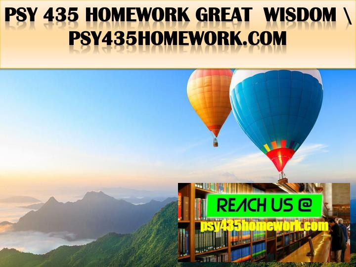 Psy 435 homework great wisdom psy435homework com