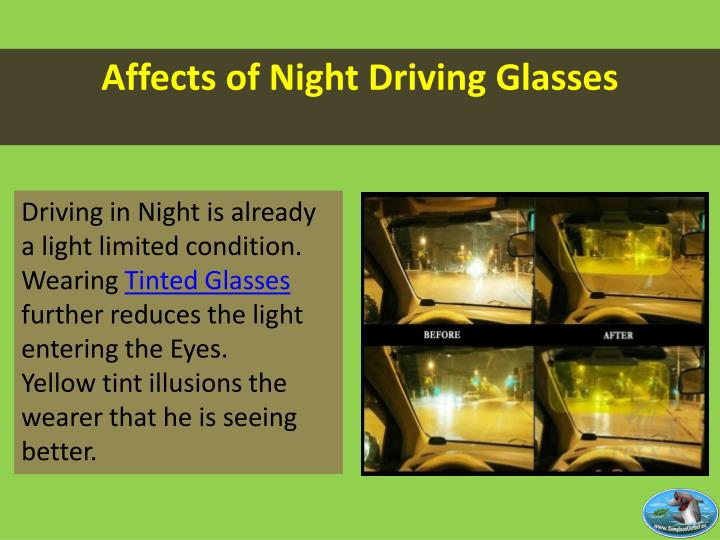 Affects of night driving glasses