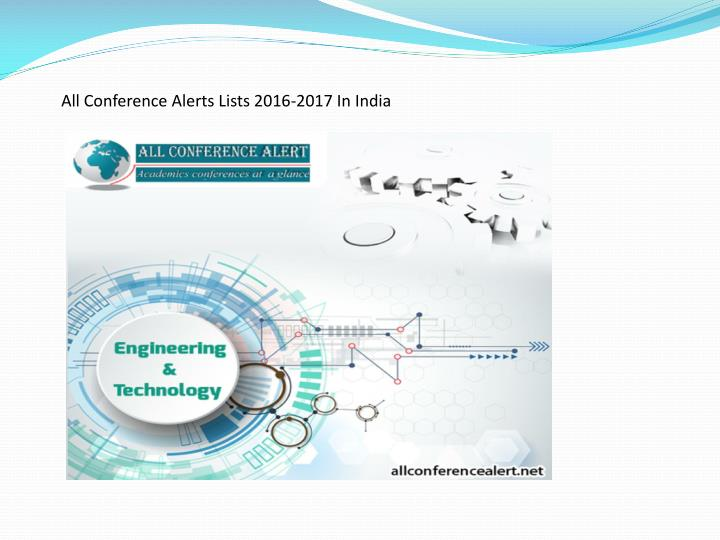 All Conference Alerts Lists 2016-2017 In India