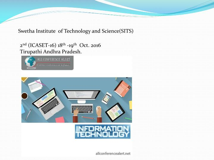 Swetha Institute  of Technology and Science(SITS)