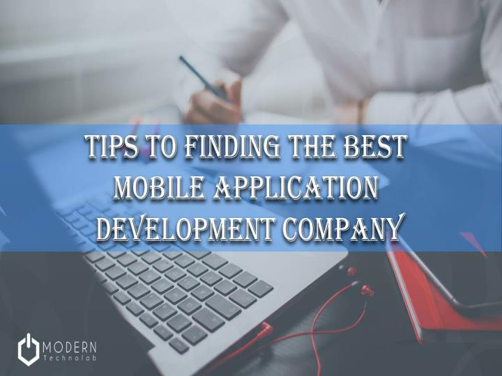 Tips to find mobile application development company