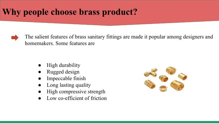 Why people choose brass product?
