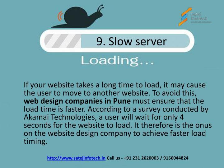 9. Slow server